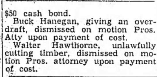 28 Oct 1947 Hope Star p1 Walter Hawthorne in Court Docket - ' $50 cash bond. Buck Hanegan, giving an...
