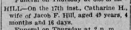 Kate Focht Hill death notice - HILL On the 17th inst., Catharine H, wife of...