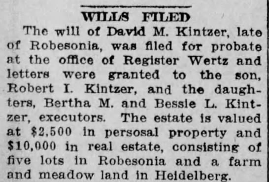 WILLS FILED: David M. Kintzer - WILLS FILED The will of David M. Kintzer, late...