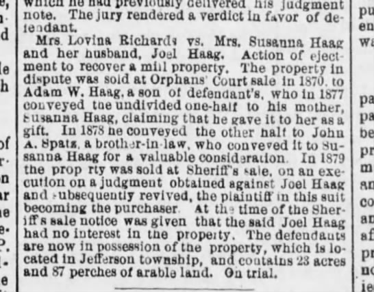 Property dispute over a mill belonging to Joel and Susanna Haag - of morrow he delivered his judgment note. The...