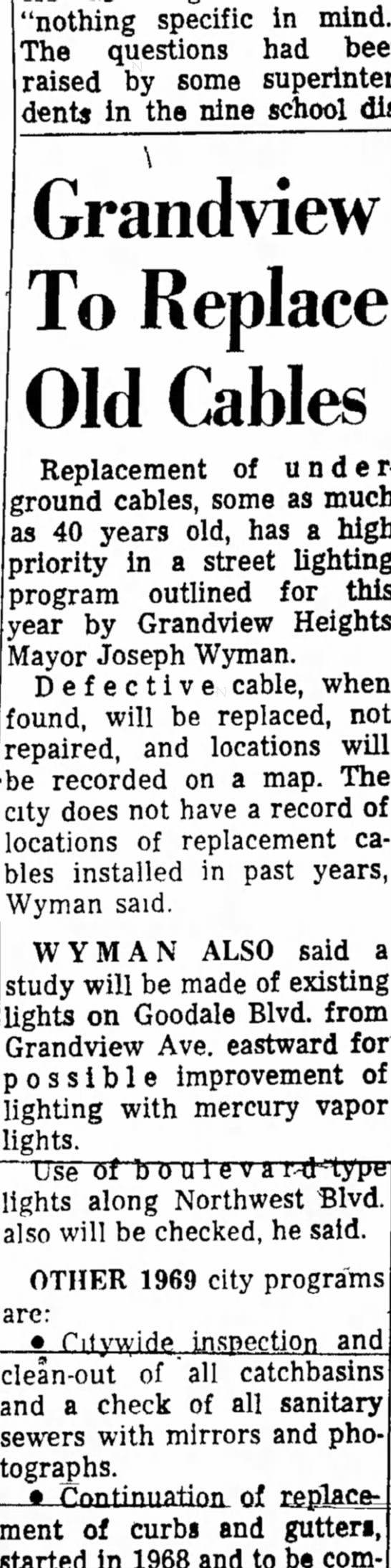 """""""Grandview Heights street light underground cables replaced"""" states Mayor Joseph Wyman. - """"nothing specific in mind."""" The questions had..."""