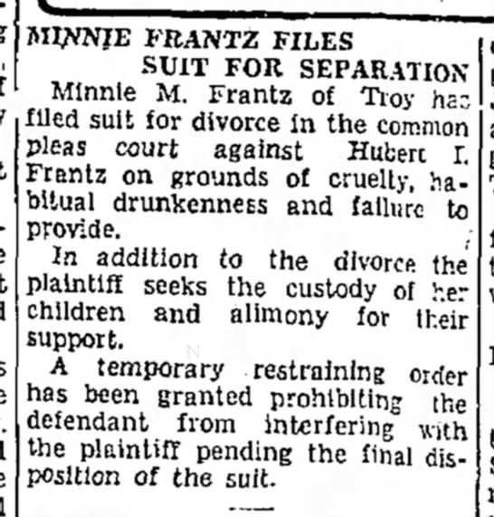 Minne files for divore from Hubert - MINNIE FRANTZ FILES SUIT FOR SEPARATION Minnie...