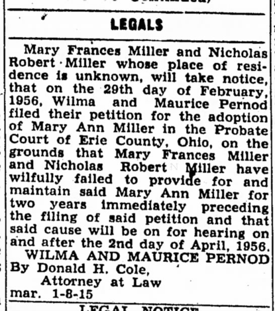Maurice Pernod adoption of child Sandusky Register 8 Mar 1956 - LEQALS Mary Frances Miller and Nicholas Robert...