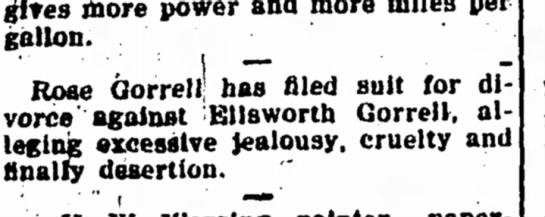Rose Gorrell Files for Divorce from Ellsworth Gorrell - Iola Register 31 October 1919 page 3 - {|ites more power and more miles per gallon....