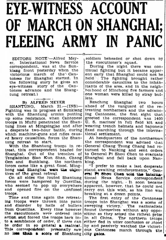 Eye-witness account of March on Shanghai Fleeing Army in Panic  - EYE-WITNESS ACCOUNT OF MARCH ON SHANGHAI;...