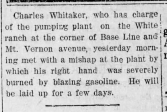 1906-07-24 WHITAKER CHARLES - BURNED RIGHT HAND - Charles Whitaker, who has charge, of the...