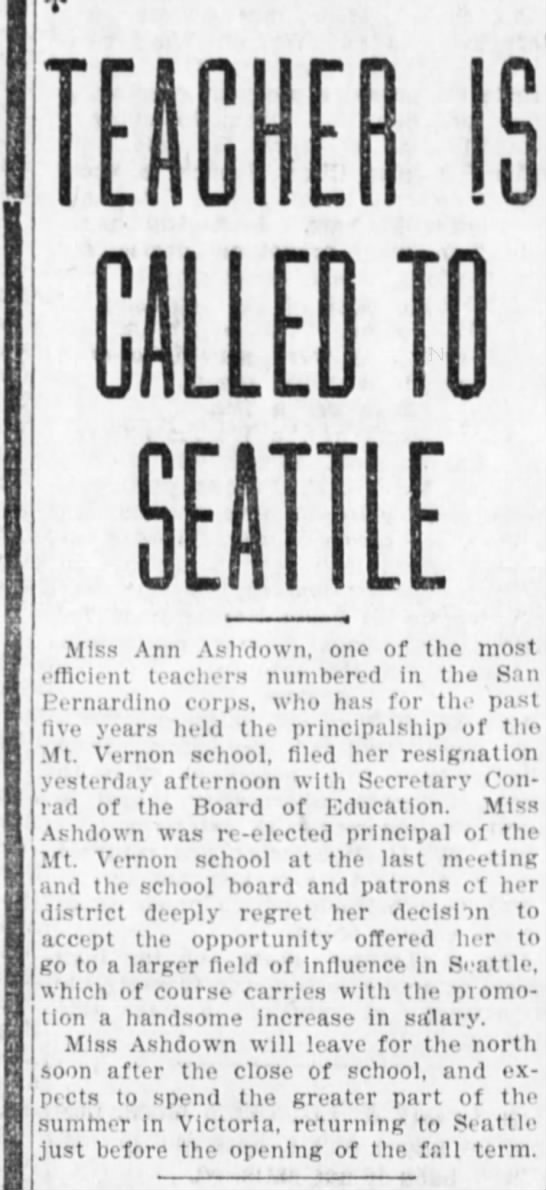 Article about Ann moving from San Bernardino to Seattle - IS CALLED 10 SEATTLE Miss Ann Ashdown, one of...