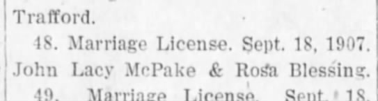Jack McPake marriage license - Trafford. IS. Marriage License. Sept. IS, 1907....