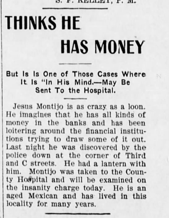 Jesus Montijo - 1902 - THINKS ME HAS MONEY But Is Is One of Those...