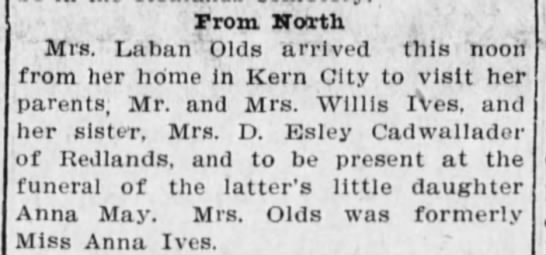 Ives Olds 1910 - Prom North Mrs.' Laban ' Olds arrived this noon...