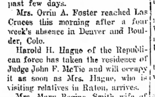 "1911/4/7 Las Cruces Sun-News page 4, ""Doings of the week in and about our town"" - mat few days. Mrs. Orriu A. Foster rcn,;hed 1 -..."