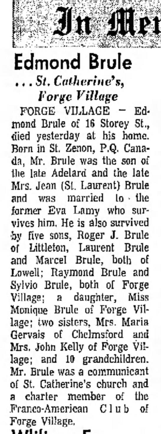 Edmond Brule Obit - ; , . Edmond Brule . , . St, Catherine's, forge...