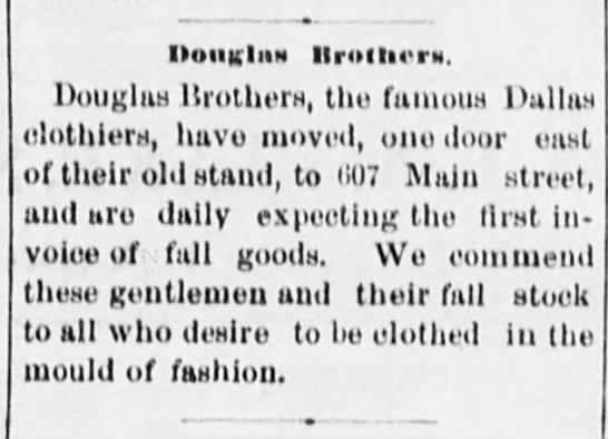 Douglas Brothers, Dallas Clothiers - IIuiikIiin llrolliora. Douglas Brothers, the...