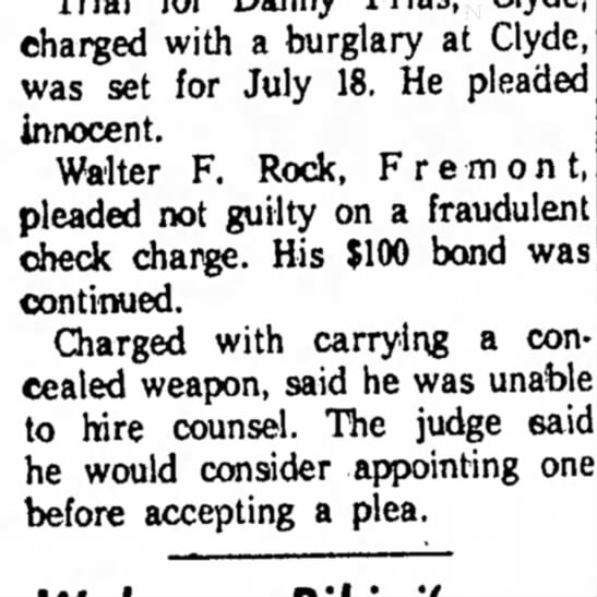 C446 Walter F Rock - charged with a burglary at Clyde, was set for...