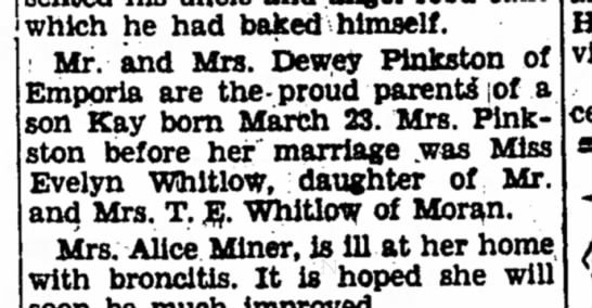 Mr and Mrs Dewey Pinkston become parents - The Iola Register 31 Mar 1938 page 2 - which he had baked himself. Bfr. and Mrs. bew...