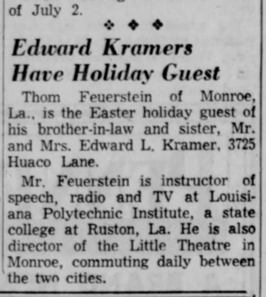 Thom Visits Leota and Edward in Waco 1955 for Easter. - of July 2. ❖ ♦ ♦ Edward Kramers Havr Holiday...