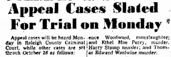 Thomas Edward Woolwine - Appeal Cases Slated For Trial on Monday Appeal...