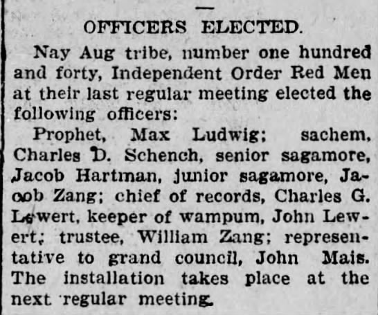 Jacob Hartman- Nay Aug tribe - OFFICERS ELECTED. Nay Aug tribe, number one...