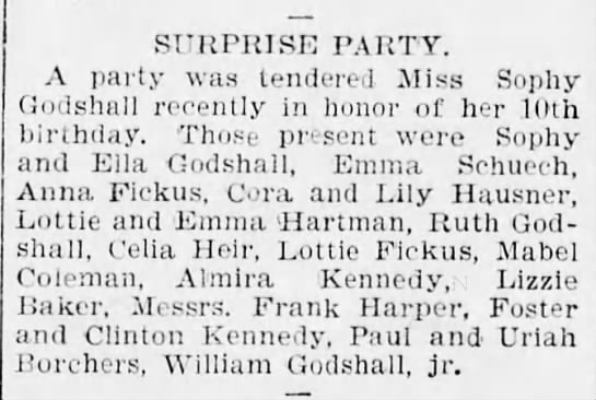 Sophia Godshall  10th Bday party - SURrRISE PARTY. A party was tendered Miss Sophy...