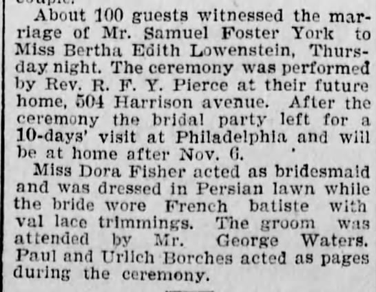 Bertha Lowenstein weds Samuel F York - About 100 guests witnessed the marriage...
