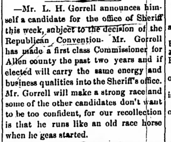 Levi Gorrell candidate for Sheriff - Iola Register 25 August 1877 Page 3 - —Mr. L. H. Gorrell announces him self a...