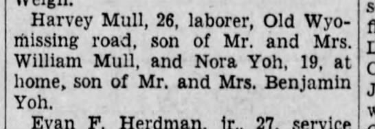 Marriage of Harvey Mull and Nora Yoh - Harvey Mull, 26, laborer, Old Wyo - ihissing...