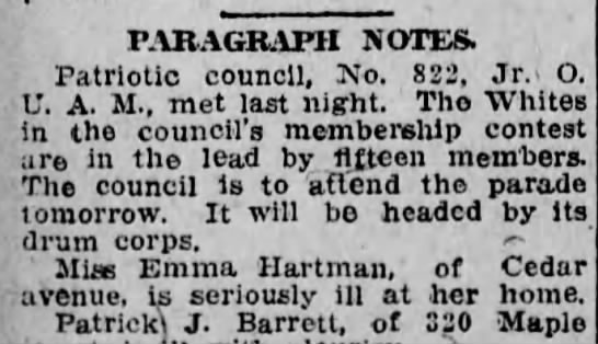 Emma Hartman very Ill. - PARAGRAPH NOTES. Patriotic council, No. 822,...