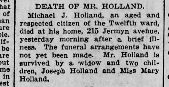 Michael J. Holland death Oct 3 1903 - that of are be are but in DEATH OF MR. HOLLAND....