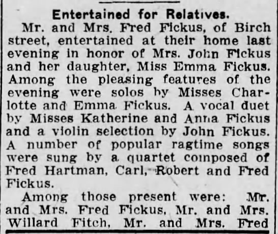 Fickus Entertains - Entertained for Relatives. Mr. and Mrs. Fred...