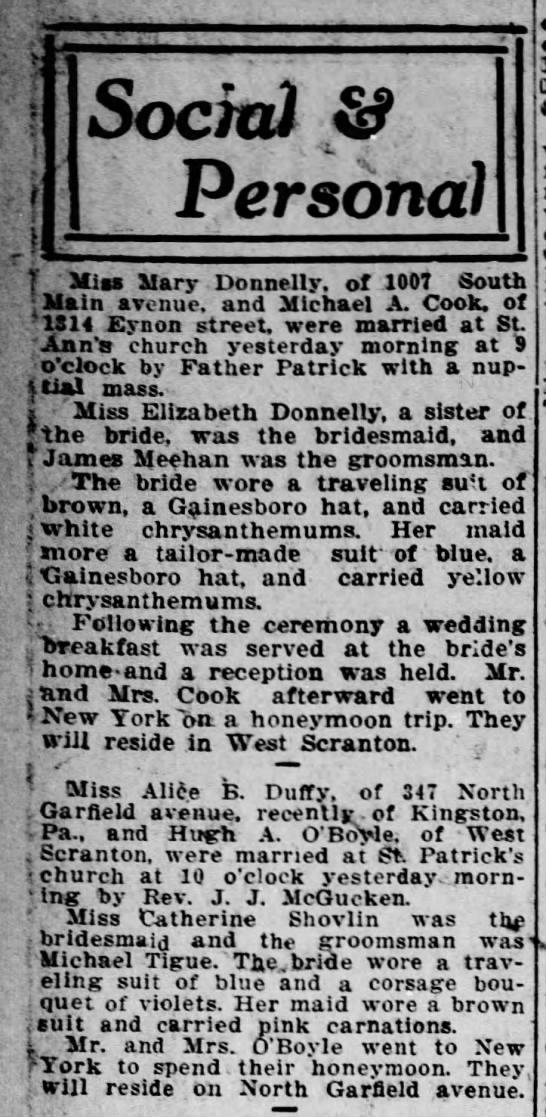 Hugh A. O'Boyle-Alice B. Duffy Wedding nov29,1912 Scranton Republican - Social & Personal 1 Miss Mary Donnelly, of 1007...