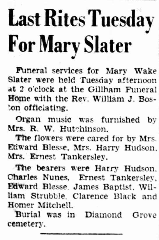 - Last Rites Tuesday For Mary Slater Funeral...