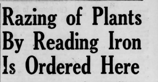 19390103_1_razing - Razing of Plants By Reading Is Ordered Iron H ere