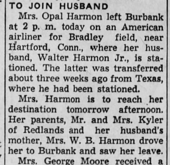 To Join Husband- Mrs. Walter Harmon Jr. - TO JOIN HUSBAND Mrs. Opal Harmon left Burbank...