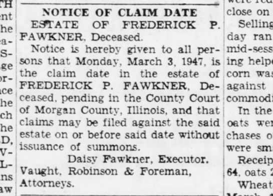 F P Fawkner estate - the the the NOTICE OF CLAIM DATE ESTATE OF...