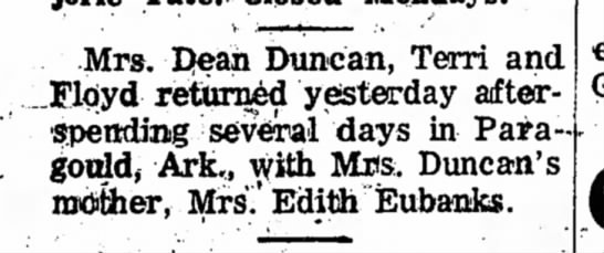 Mrs Dean Duncan - visit - Mrs. Dean Duncan, Terri and .Floyd returned...