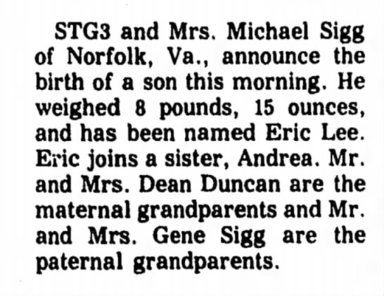 Eric Lee Sigg - birth announcement - STG3 and Mrs. Michael Sigg of Norfolk, Va.,...