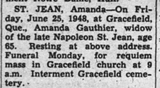 Amanda st-Jean June 25-1948 OBIT - ST. JEAN, Amanda On Fri day, June 25, 1948, at...