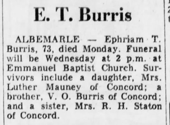 - E. T. Burris ALBEMARLE — Ephriam T. Burris, 73,...