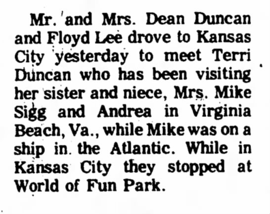 Duncan Sigg - family visit - Mr.'and Mrs. Dean Duncan and Floyd Lee drove to...