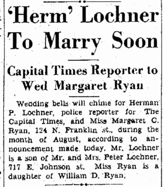 Herman P Lochnr son of Peter Lochner Marries - 'Herm' Lochner To Marry Soon Capital Times...