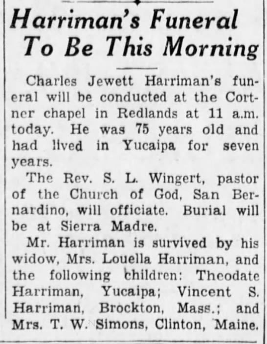 San Bernardino County Sun Nov 11, 1938 - Harriman s Funeral To Be This Morning Charles...