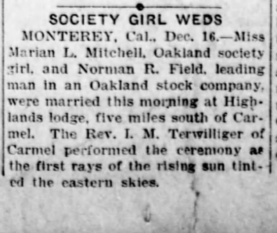 San Bernardino County Sun, 17 Dec. 1926 - SOCIETY GIRL WEDS MONTERKY. Cat.. Dec IS. Miss...