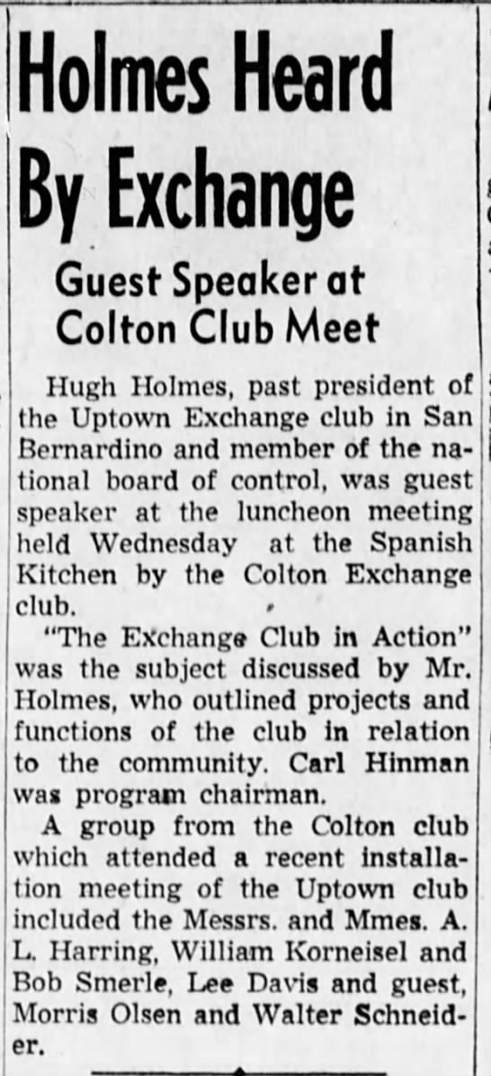 1949 Jan 14 William Korneisel attends colton Exchange Club meet - Holmes Heard By Exchange Guest Speaker at...