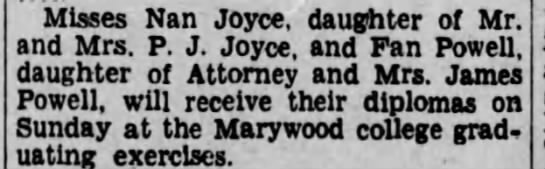 Nan Joyce graduates from Marywood College. - Misses Nan Joyce, daughter of Mr. and Mrs. P....