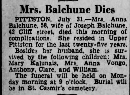 - Mrs. Balchune Dies PITTSTON, Jury 31. Mrs. Anna...