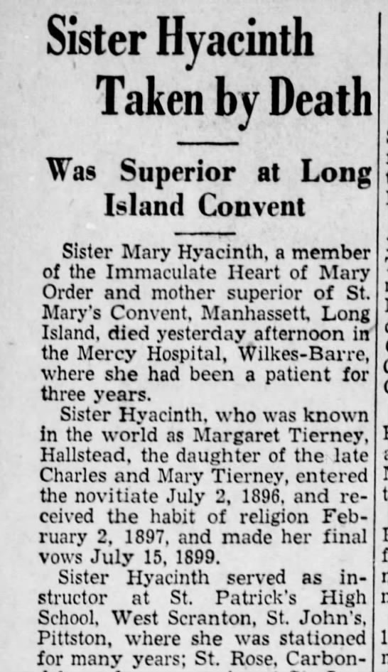 Margaret Tierney dau of Charles & Mary Tierney 1936 - Sister Hyacinth Taken by Death Was Superior at...