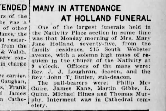 Funeral Mary Jane Holland Feb 16 1916  Many in Attendance  - of the he was a of other - the yesterday from...