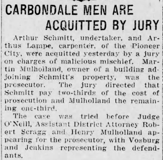 Martin Mulholland Pulls a Gun Part 5 - CARBONDALE MEN ARE ACQUITTED BY JURY Arthur...