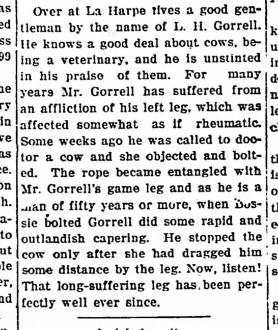 Levi H. Gorrell Dragged by Cow Iola Register 21 July 1909 Page 6 - 99 in to Over at La Harpe tives a good...