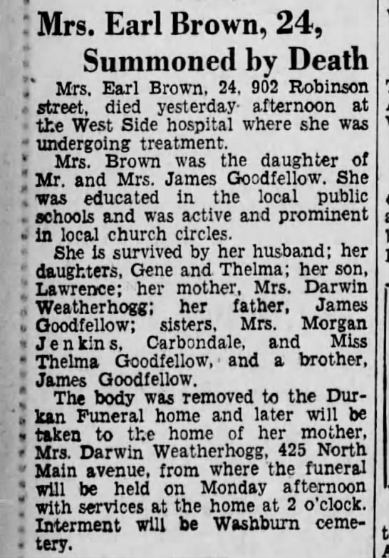 Letitia Goodfellow Brown died - : Mrs. Earl Brown, 24, Summoned by Death I Mrs....
